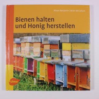 Bienen halten und Honig herstellen - Benjamin/McCallum