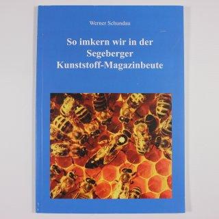 So imkern wir in der Segeberger Kunststoff Magazinbeute - Werner Schundau