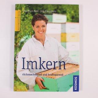 Imkern rückenschonend und kraftsparend - Pohl/Knuppertz
