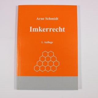 Imkerrecht - Schmidt