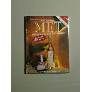 MET - Honigweinbereitung -Stückler