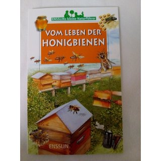 Vom Leben der Honigbienen - Ensslins