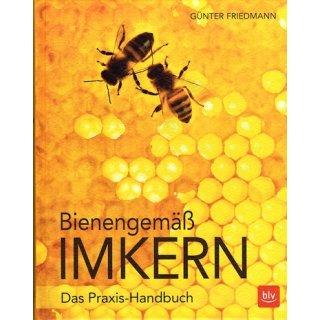 Bienengemäß Imkern - Friedmann