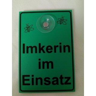 """Schild """"Imkerin im Einsatz"""" mit Saugnapf"""
