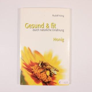 Gesund und Fit durch Honig - Kring