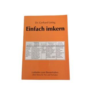 Einfach imkern - Dr. Gerhard Liebig