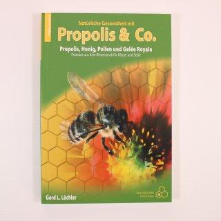 Propolis&Co., Lächler