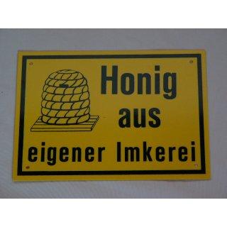 """Werbeschild 20x15 cm """"Honig aus eigener Imkerei"""""""
